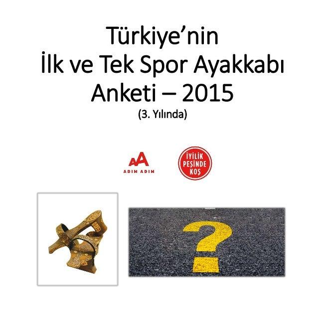 Türkiye'nin İlk ve Tek Spor Ayakkabı Anketi – 2015 (3. Yılında)