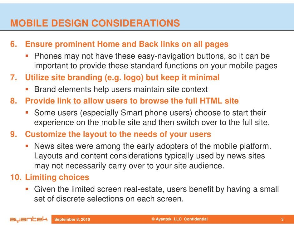 MOBILE DESIGN CONSIDERATIONS  6. Ensure prominent Home and Back links on all pages       Phones may not have these easy-na...
