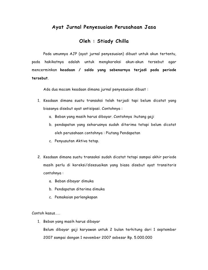 Ayat Jurnal Penyesuaian Perusahaan Jasa                              Oleh : Stiady Chilla         Pada umunnya AJP (ayat j...