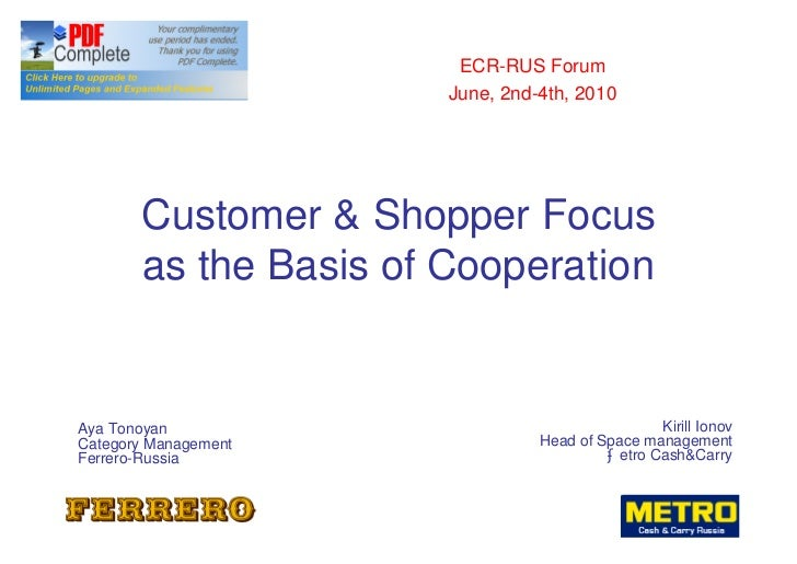 ECR-RUS Forum                        June, 2nd-4th, 2010            Customer & Shopper Focus        as the Basis of Cooper...