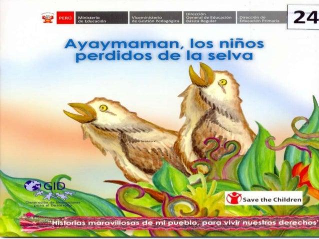 Ayaymaman, los niños perdidos de la selva