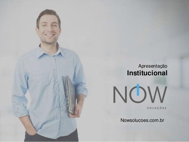 Apresentação Institucional Nowsolucoes.com.br