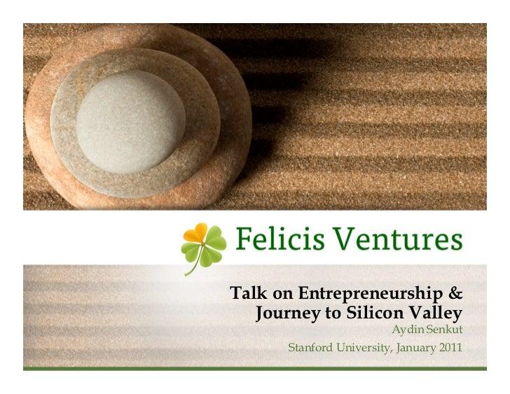 Talk on Entrepreneurship &                                    Journey to Silicon Valley                                   ...