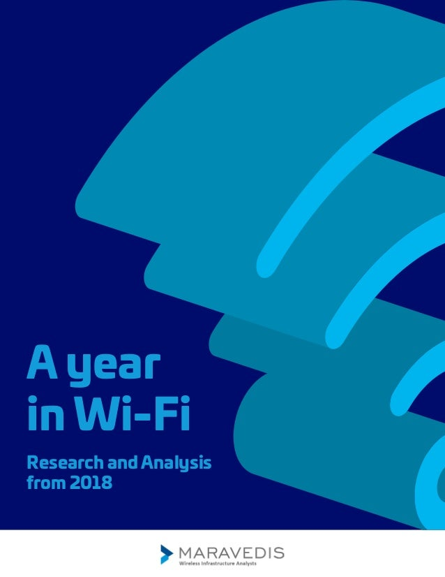 A year in Wi-Fi Research and Analysis from 2018