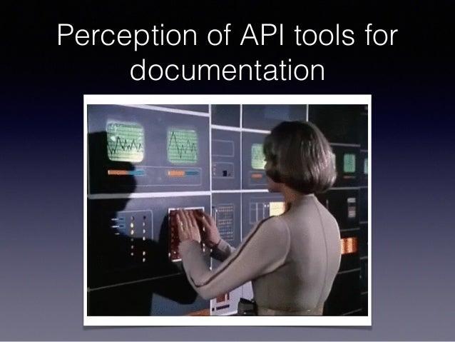 Perception of API tools for documentation