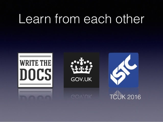 Learn from each other TCUK 2016
