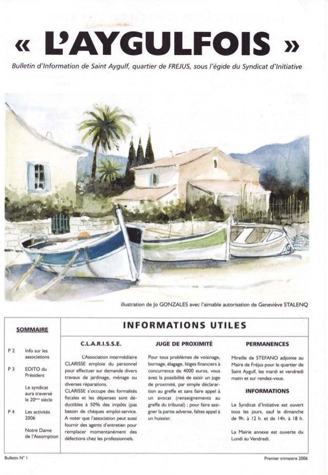 << IjAYGULFOIS )D Bulletin d'lnformation de Saint Aygulf, quartier de FREIIJS, sous I'égide du Syndicat d'tnitiative f, e ...