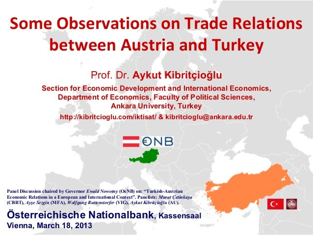 Some Observations on Trade Relations     between Austria and Turkey                                       Prof. Dr. Aykut ...