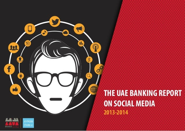 THE UAE BANKING REPORT ON SOCIAL MEDIA 2013-2014