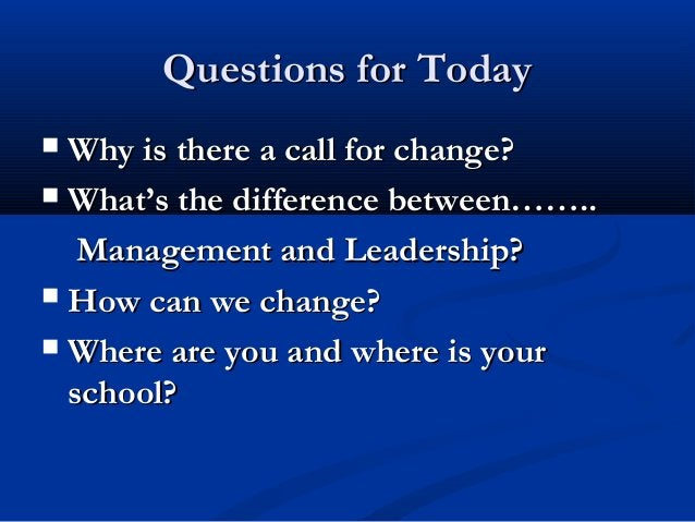 Exercise: Manager or Leader?Exercise: Manager or Leader?• Small time scaleSmall time scale• EmpowermentEmpowerment• Whacks...