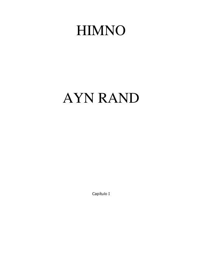 HIMNO AYN RAND Capítulo I
