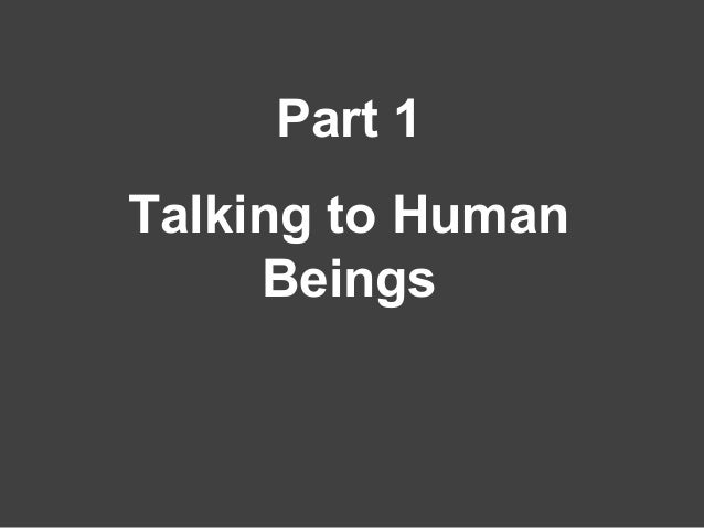 Part 1 Talking to Human Beings