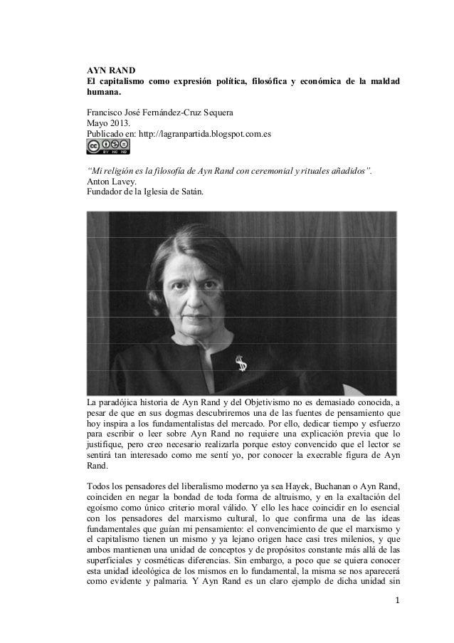 AY RA D El capitalismo como expresión política, filosófica y económica de la maldad humana. Francisco José Fernández-Cruz ...