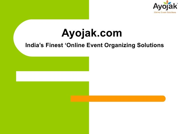 Ayojak.com    India's Finest 'Online Event Organizing Solutions
