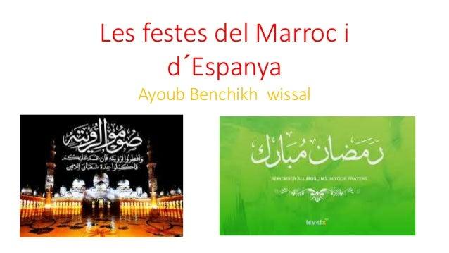 Les festes del Marroc i d´Espanya Ayoub Benchikh wissal