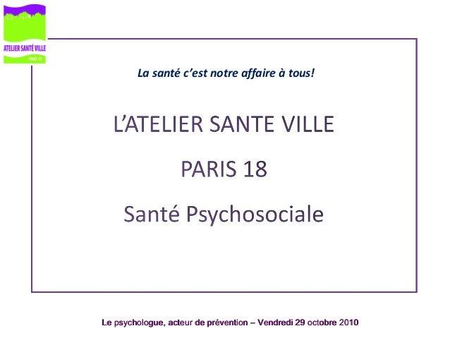 Le psychologue, acteur de prévention – Vendredi 29 octobre 2010Le psychologue, acteur de prévention – Vendredi 29 octobre ...
