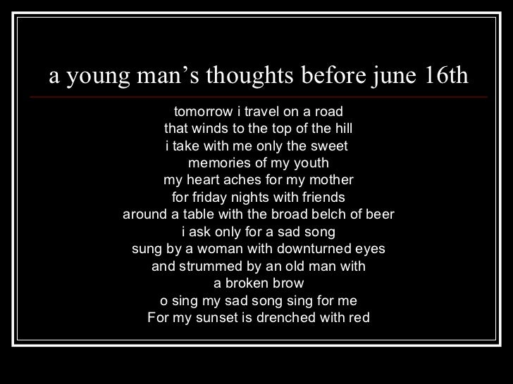A young man's thoughts before June the 16th