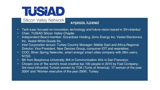 • Tech exec focused on innovation, technology and future vision based in SV+Istanbul • Chair, TUSIAD Silicon Valley Chapte...
