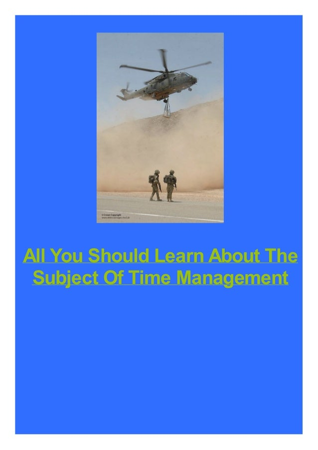 All You Should Learn About The Subject Of Time Management