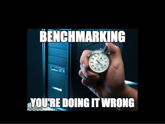 To  Write  Good  Benchmarks…  Need  to  be  Full  Stack