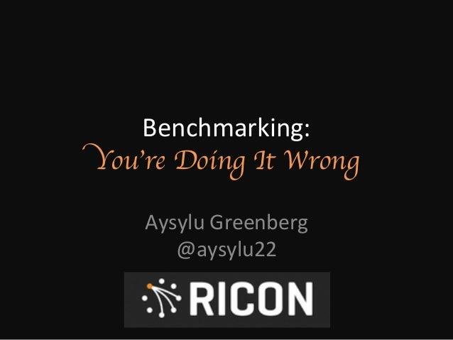 Benchmarking (RICON 2014)