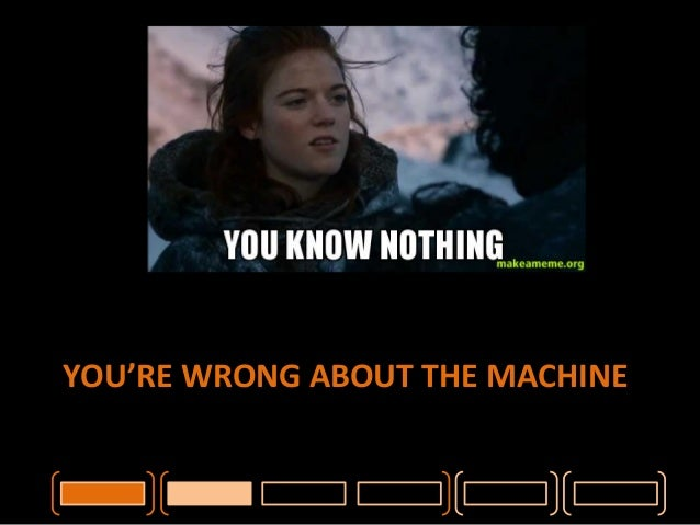 Wrong  About  the  Machine  • Cache,  cache,  cache,  cache!