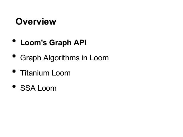 Loom and Graphs in Clojure Slide 3