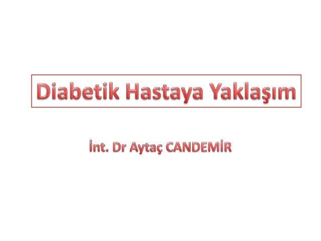 Diabetes Mellitus İnsülin sekresyonundaki ve/veya insülin etkisindeki bozukluğa bağlı olarak oluşan hiperglisemi ile karak...