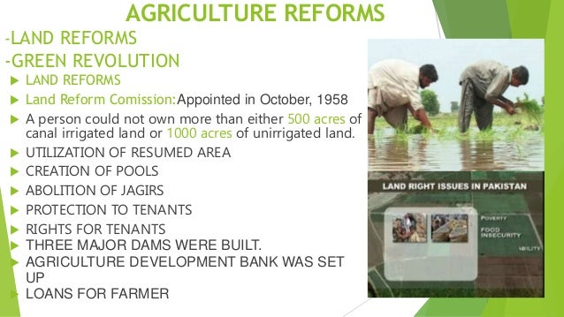 the green revolution and land reforms Green revolution in india and its significance in economic development: implications for sub green revolution given to institutional reforms such as the land.
