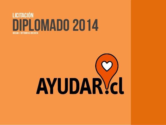 DIPLOMADO 2014 LICITACIÓN MCCAN / DITTBORN & UNZUETA