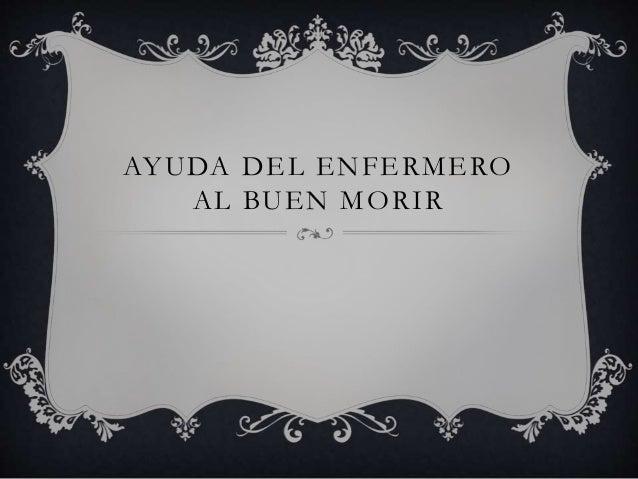 AYUDA DEL ENFERMERO AL BUEN MORIR
