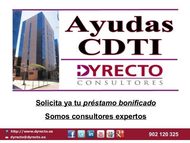 Solicita ya tu préstamo bonificado                 Somos consultores expertoshttp://www.dyrecto.esdyrecto@dyrecto.es      ...