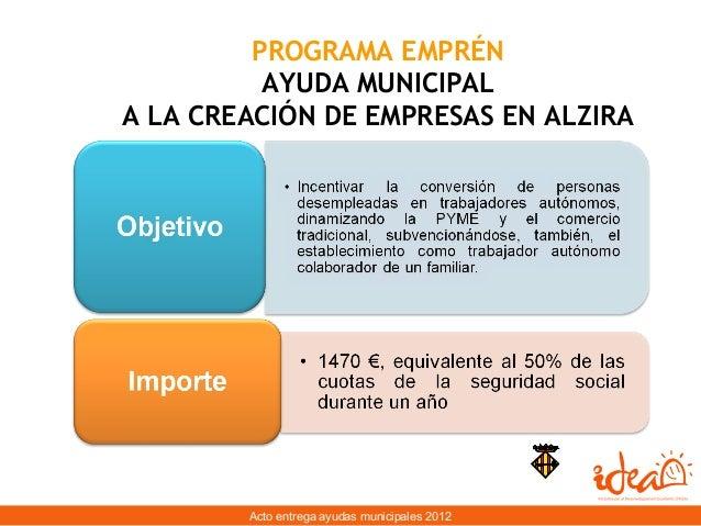 2o acto Ayudas municipales EMPRÉN 2012  Slide 3