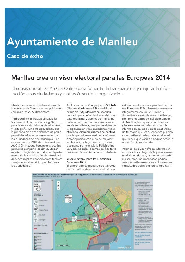 Manlleu crea un visor electoral para las Europeas 2014 El consistorio utiliza ArcGIS Online para fomentar la transparencia...