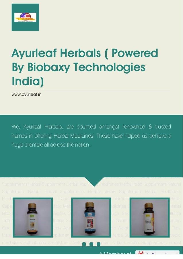A Member ofAyurleaf Herbals ( PoweredBy Biobaxy TechnologiesIndia)www.ayurleaf.inAyurveda Products Ayurvedic Tablets Ayurv...