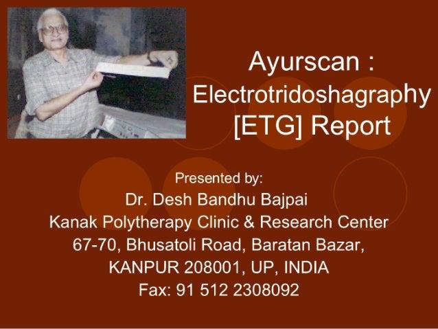 Ayurscan: Electrotridoshagraphy {ETG} Report