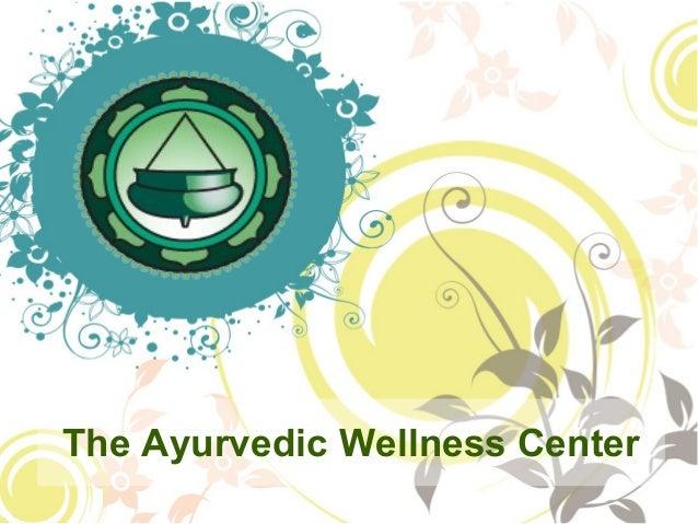 The Ayurvedic Wellness Center