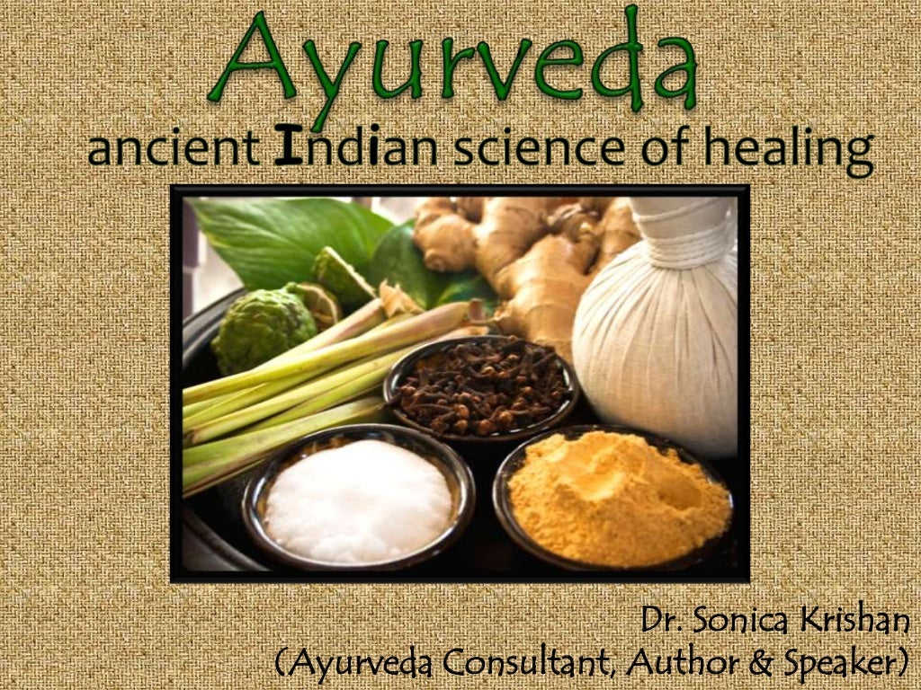 Ayurveda ancient Indian science of healing