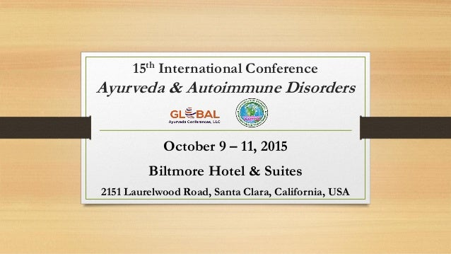Ayurveda & Autoimmune Disorders, October 9 -11, 2015