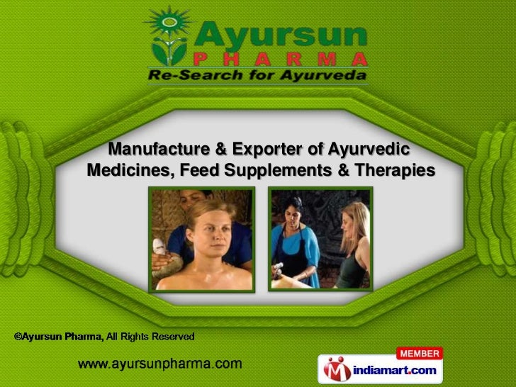 Manufacture & Exporter of AyurvedicMedicines, Feed Supplements & Therapies