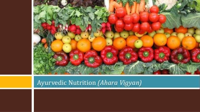 Ayurvedic Nutrition (Ahara Vigyan)