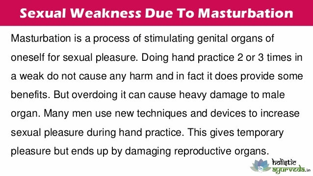 Masturbation causes weakness