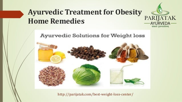 Ayurvedic Treatment For Obesity Home Remedies
