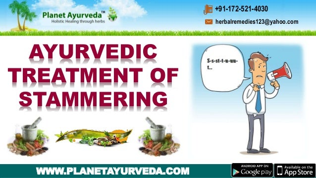 Ayurvedic Treatment of Stammering - Types, Causes, Symptoms
