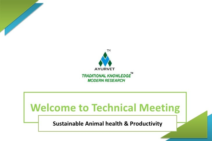 Welcome to Technical Meeting<br />Sustainable Animal health & Productivity<br />