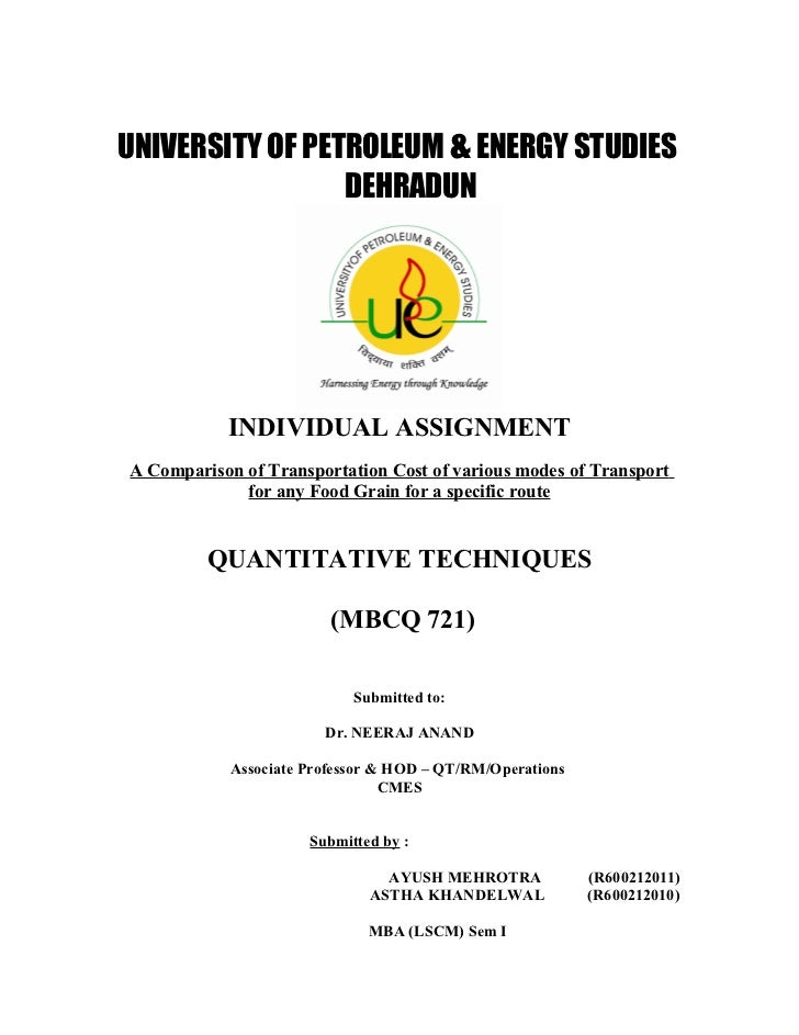 UNIVERSITY OF PETROLEUM & ENERGY STUDIES                 DEHRADUN           INDIVIDUAL ASSIGNMENTA Comparison of Transport...