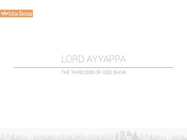 LORD AYYAPPA THE THIRD SON OF GOD SHIVA