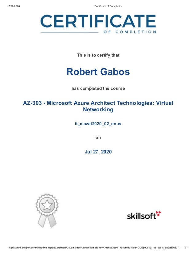 7/27/2020 Certificate of Completion https://acm.skillport.com/skillportfe/reportCertificateOfCompletion.action?timezone=Am...