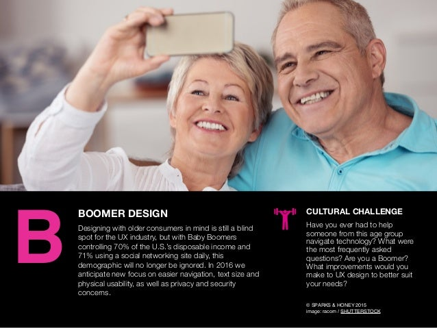 AGENCY OF RELEVANCE BOOMER DESIGN Designing with older consumers in mind is still a blind spot for the UX industry, but wi...