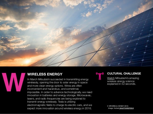 AGENCY OF RELEVANCE WIRELESS ENERGY In March Mitsubishi succeeded in transmitting energy wirelessly, opening the door to s...